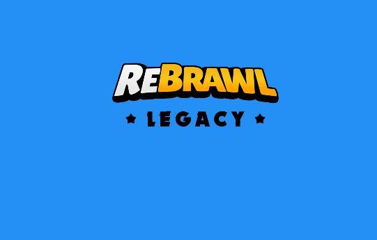 REBRAWL LEGACY (НАСЛЕДИЕ)